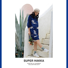 SUPER HAKKA SPRING & SUMMER COLLECTION 2017