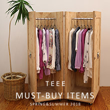 TEEE MUST-BUY ITEMS<br>SPRING&SUMMER 2018