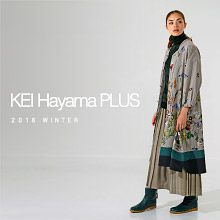 KEI Hayama PLUS WINTER COLLECTION 2018