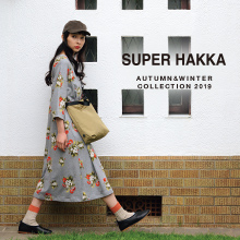 SUPER HAKKA AUTUMN & WINTER COLLECTION 2019