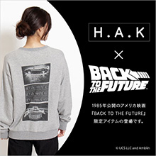 H.A.K×BACK TO THE FUTURE
