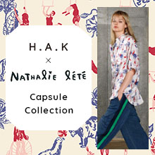 H.A.K × Nathalie lete Capsule Collection