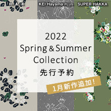 2019 Spring & Summer Collection 先行予約