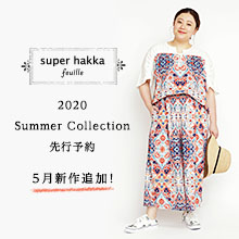 super hakka feuille 2019 Spring Collection先行予約